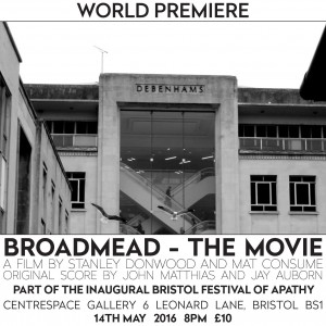 Broadmead The Movie