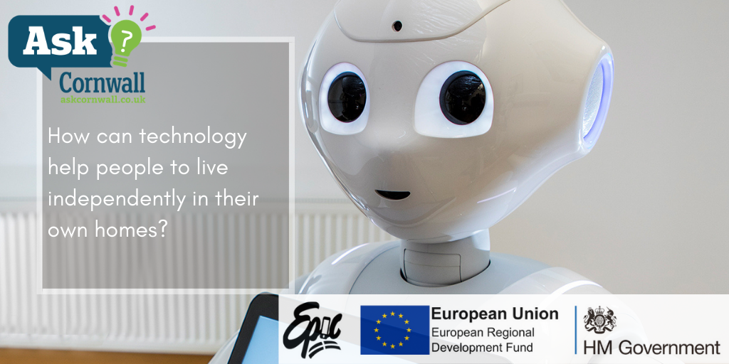 pepper the robot with the text 'how can technology help people to live independently in their own homes'