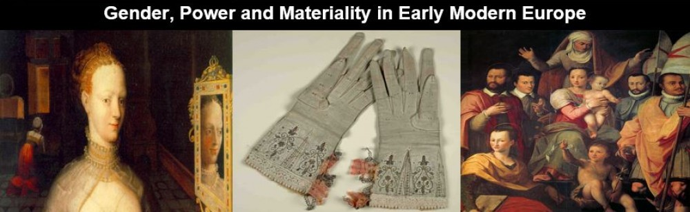 Gender, Power and Materiality in Early Modern Europe research network