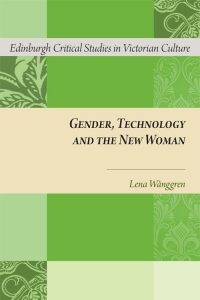 Gender, Technology and the New Woman