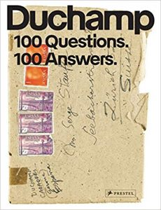 Marcel Duchamp: 100 Questions, 100 Answers