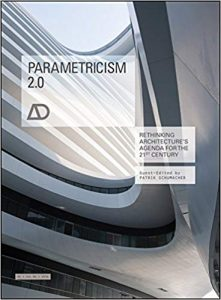 Parametricism 2.0: Rethinking Architectur'es Agenda for the 21st Century