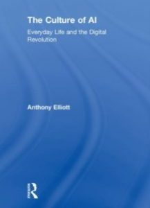 The Culture of AI Everyday Life and the Digital Revolution