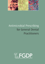Antimicrobial Prescribing for General Dental Practitioners