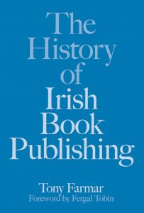 The History of Irish Book Publishing