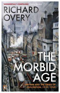 The Morbid Age: Britain and the Crisis of Civilization