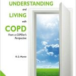 The complete guide to understanding and living with COPD from a COPDer's perspective