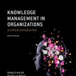 Knowledge management in organizations : a critical introduction.