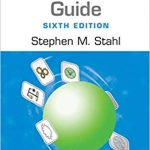 Stahl's essential psychopharmacology : prescriber's guide