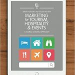 Marketing for tourism, hospitality & events : a global & digital approach