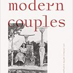Modern couples : art, intimacy and the avant-garde