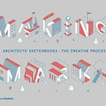 Making marks : architects' sketchbooks - the creative process