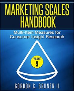 Marketing Scales Handbook: Multi-Item Measures for Consumer Insight Research, Volume 10.