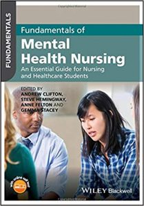 Fundamentals of mental health nursing : an essential guide for nursing and healthcare students