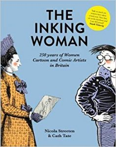 The inking woman : 250 years of women cartoon and comic artists in Britain