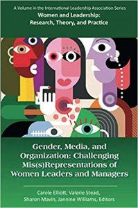 Gender, media, and organization : challenging mis(s)representations of women leaders and managers