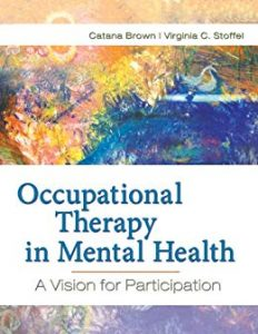 Occupational therapy in mental health : a vision for participation