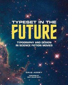 Typeset in the future : typography and design in science fiction movies