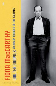 Walter Gropius : visionary founder of the Bauhaus