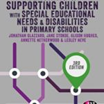 Teaching & supporting children with special educational needs & disabilities in primary schools