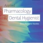 Applied pharmacology for the dental hygienist.