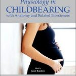 Physiology in childbearing : with anatomy and related biosciences