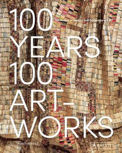 100 years, 100 artworks : a history of modern and contemporary art