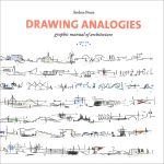 Drawing analogies: graphic manual of architecture