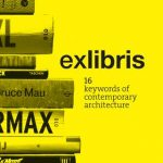 exlibris: 16 keywords of contemporary architecture