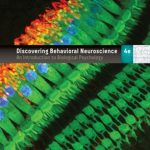 Discovering behavioral neuroscience : an introduction to biological psychology