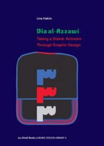 Dia al-Azzawi : taking a stand : activism through graphic design
