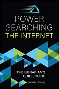 Power searching the Internet : the librarian's quick guide
