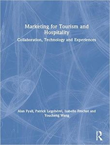 Marketing for tourism and hospitality : collaboration, technology and experiences