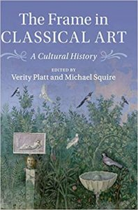 The frame in classical art : a cultural history