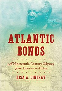 Atlantic bonds : a nineteenth-century odyssey from America to Africa