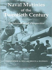 Naval Mutinies of the Twentieth Century : An International Perspective