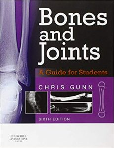 Bones and joints : a guide for students