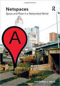 Netspaces : space and place in a networked world