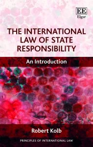 The International Law of State Responsibility