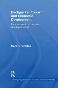 Backpacker tourism and economic development perspectives from the less developed world