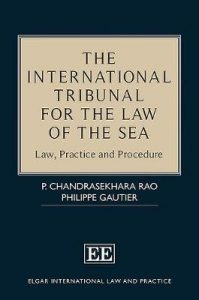 The international tribunal for the law of the sea : law, practice and procedure