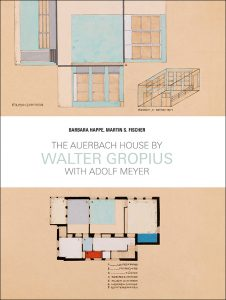 The Auerbach House by Walter Gropius, with Adolf Meyer