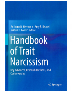 Handbook of trait narcissism : key advances, research methods, and controversies