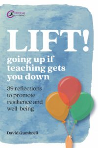 Lift! : going up if teaching gets you down