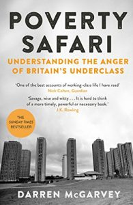 Poverty safari understanding the anger of Britain's underclass
