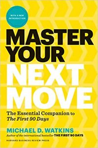 Master your next move : the essential companion to The first 90 days